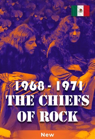 The Chiefs Of Rock (1968-1971)