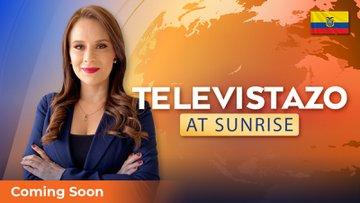 Televistazo At Sunrise