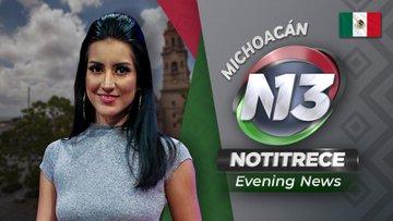 Evening Noti13 Michoacán