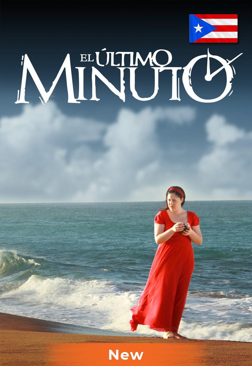 El Último Minuto poster