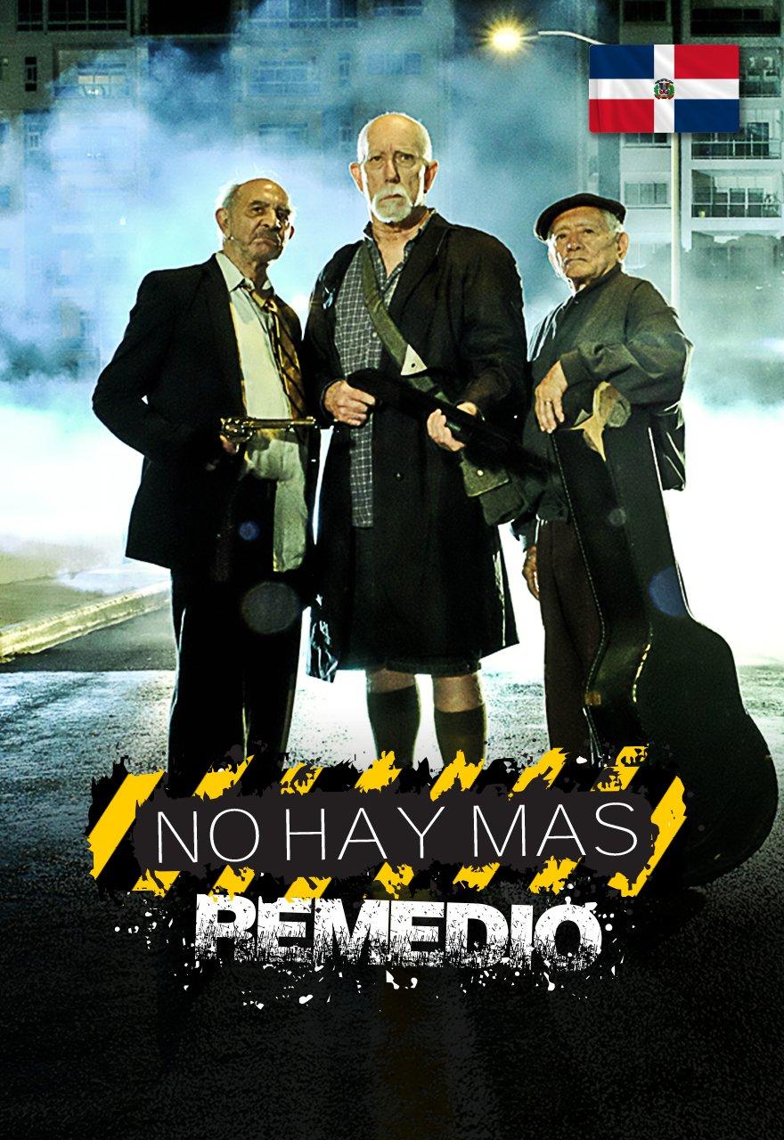 No Hay Más Remedio poster