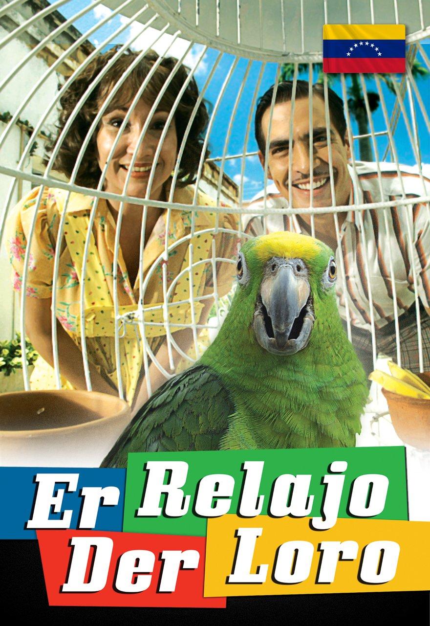 Er Relajo Der Loro poster